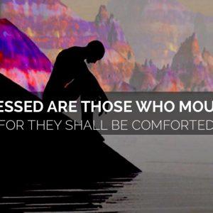 book of Matthew, Matthew 5, comfort, loss